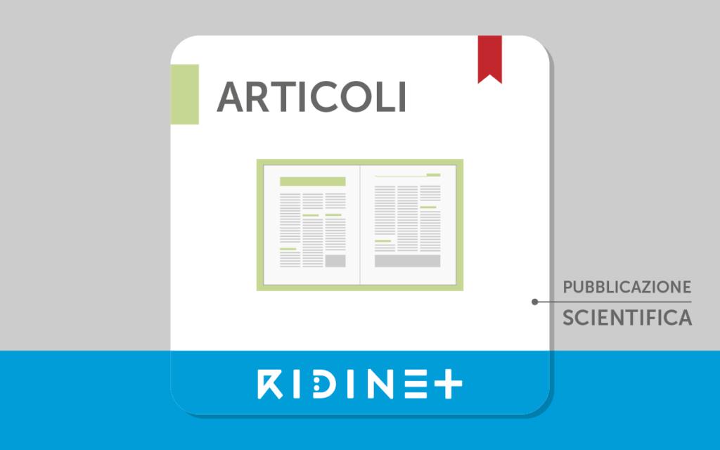 Pubblicazioni Scientifiche ed evidenze RIDInet