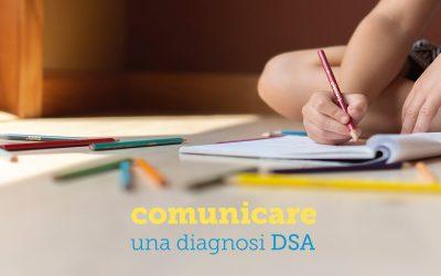 Come comunicare la diagnosi di DSA