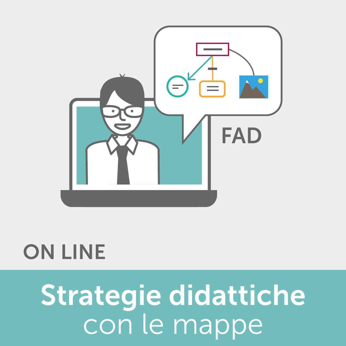 FAD - Strategie didattiche con le mappe: dallo studente alla classe