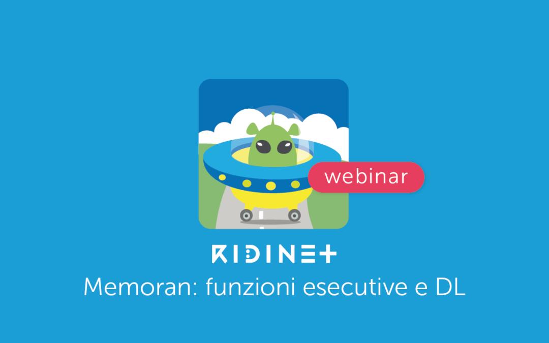 Webinar – Funzioni Esecutive e Disturbi del Linguaggio -la app MemoRAN di RIDInet