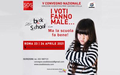 V Convegno Nazionale SOS dislessia i voti fanno male...ma la scuola fa bene!