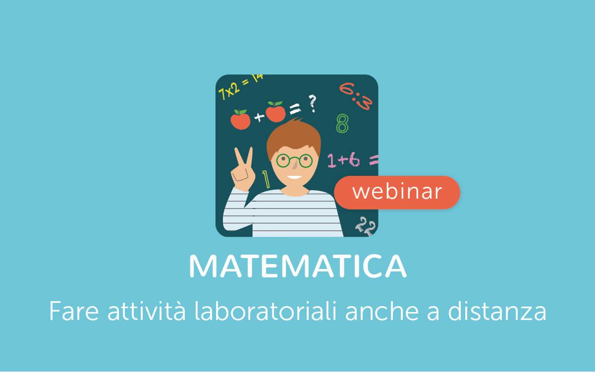 Attività laboratoriali di Matematica a Distanza