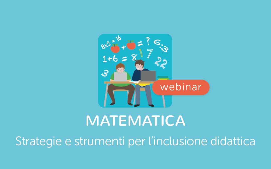 Famiglie, Scuola » Matematica: strategie e strumenti per l'Inclusione Didattica