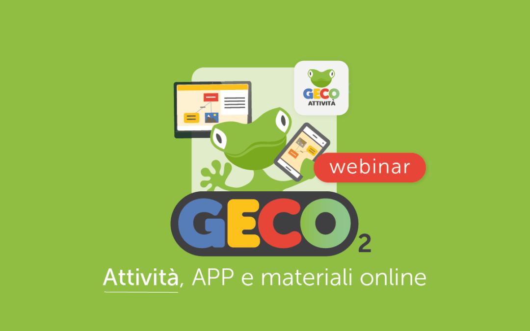 Famiglie, Scuola » Il nuovo GECO 2: creare le Attività, come usare le APP e i materiali disponibili online