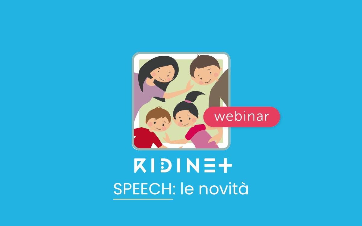 Speech -RIDInet - le Novità