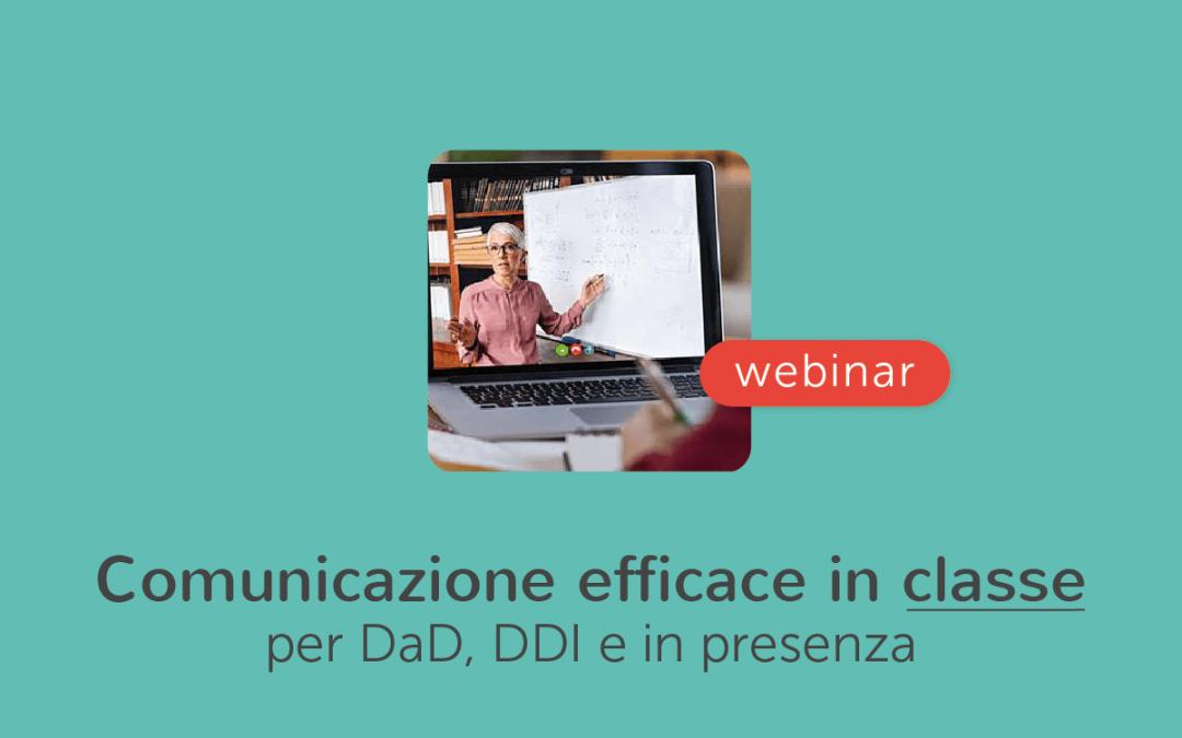 Scuola » Comunicare con efficacia in classe: nella DaD, nella DDI, in presenza