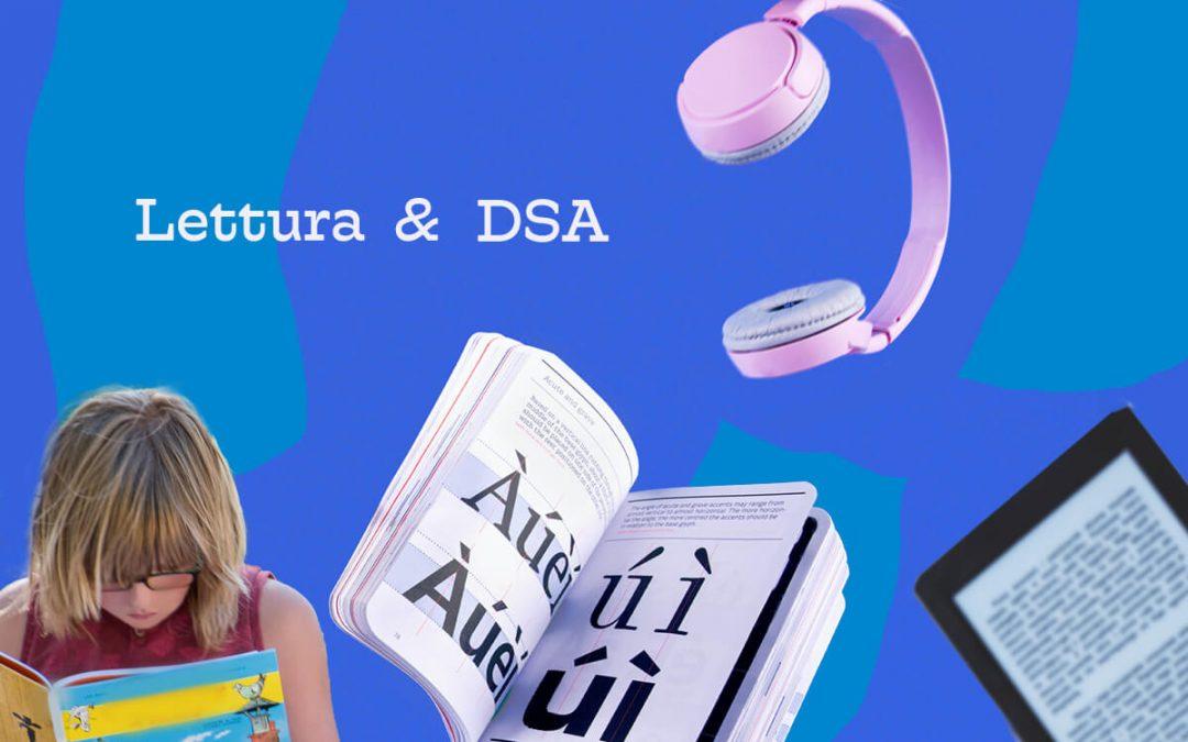 Gli strumenti indispensabili per la lettura per gli alunni con DSA