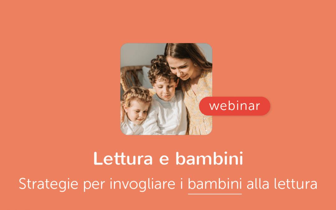 Famiglie » Strategie e suggerimenti per invogliare i bambini alla lettura