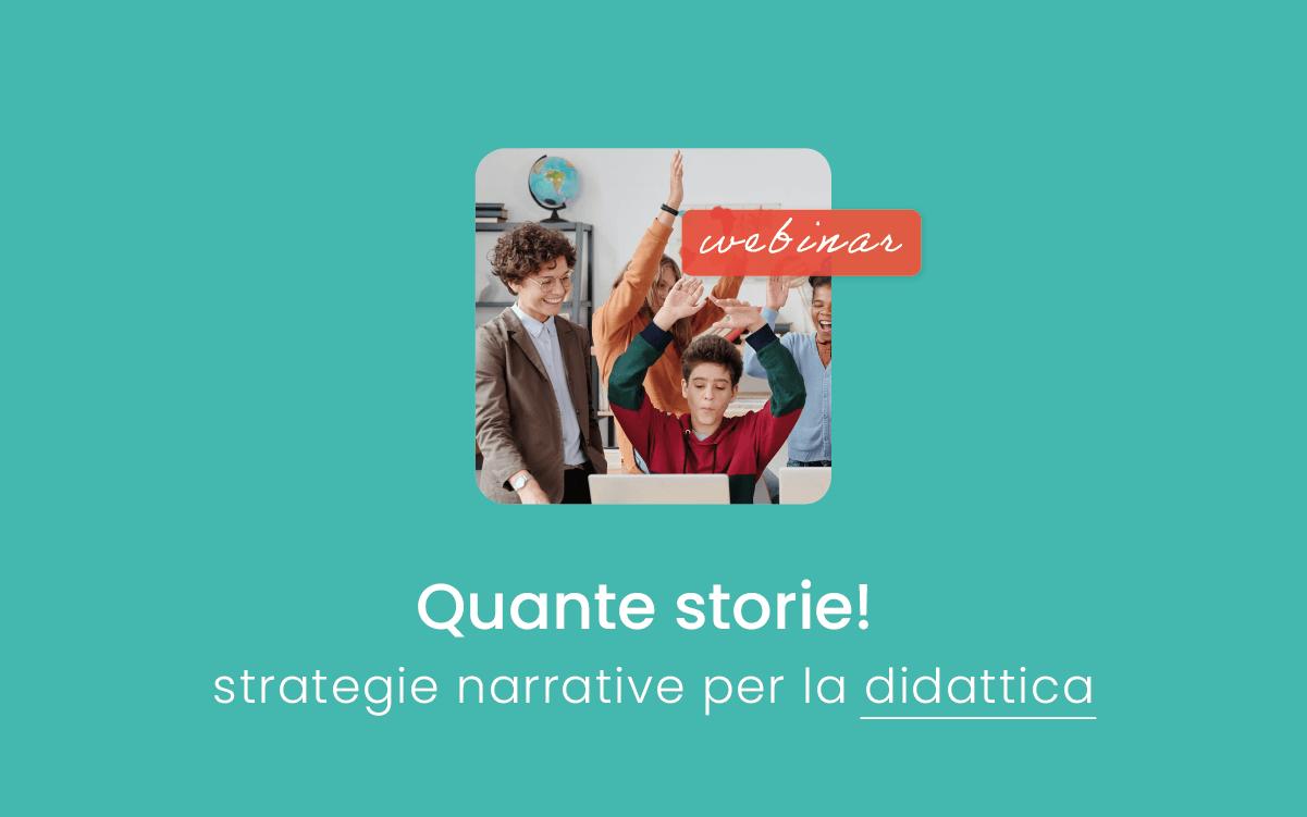 Quante storie: comunicare alla classe